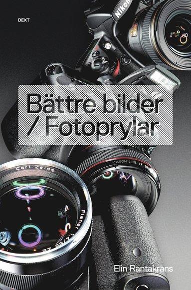 bokomslag Bättre bilder / Fotoprylar