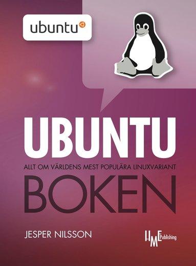 bokomslag Ubuntuboken : allt om världens mest populära Linuxvariant