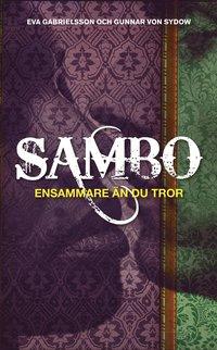 bokomslag Sambo : ensammare än du tror
