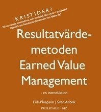 bokomslag Resultatvärdemetoden / Earned value management : en introduktion