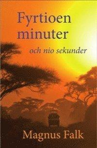 bokomslag Fyrtioen minuter och nio sekunder
