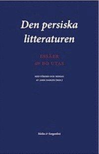 bokomslag Den persiska litteraturen : essäer