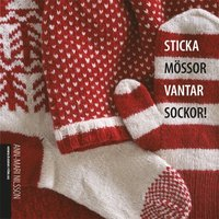 bokomslag Sticka mössor, vantar, sockor!