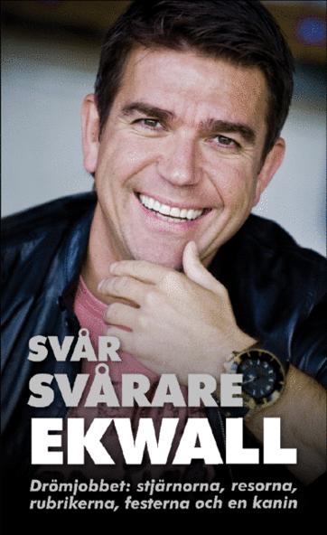 bokomslag Svår, svårare, Ekwall