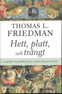 bokomslag Hett, platt och trångt