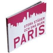 Stora städer och små barn : Paris