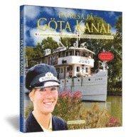 bokomslag En resa på Göta kanal = A journey through Göta kanal/ Ein reise auf dem Göta kanal