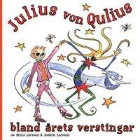 bokomslag Julius von Qulius bland årets verstingar