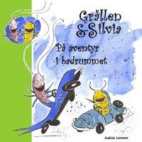bokomslag Grållen & Silvia på äventyr i badrummet
