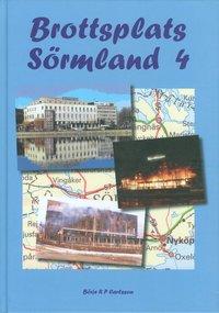 bokomslag Brottsplats Sörmland 4