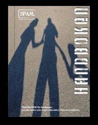 bokomslag Handboken för familjehem och alla andra som möter människor i beroendeställning