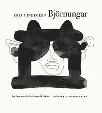 bokomslag Björnungar : ett litet urval efterlämnade dikter