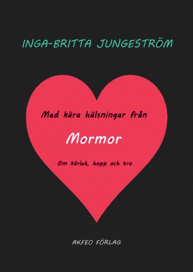 bokomslag Med kära hälsningar från Mormor