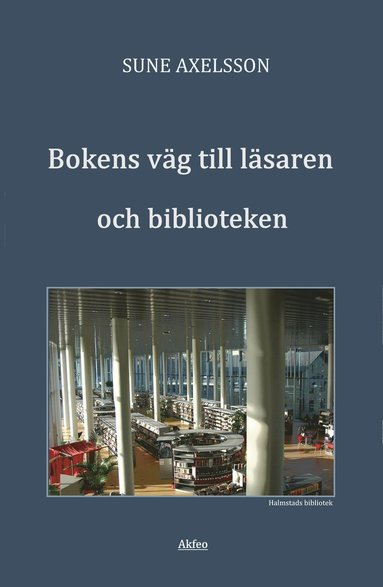 bokomslag Bokens väg till läsaren och biblioteken