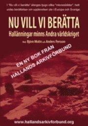 bokomslag Nu vill vi berätta : Hallänningar minns Andra världskriget