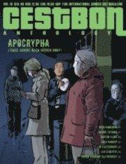 bokomslag C'est Bon Anthology Vol. 10, Apocrypha (Those Having Been Hidden Away)