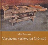bokomslag Vardagens verktyg på Grönsöö