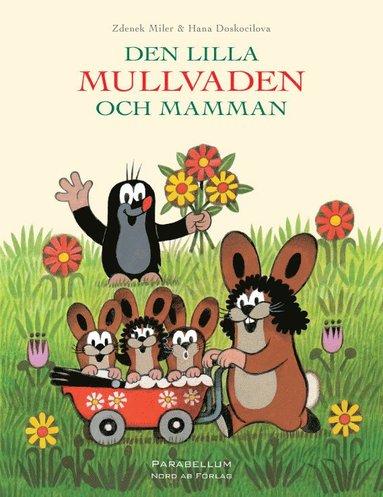 bokomslag Den lilla Mullvaden och Mamman