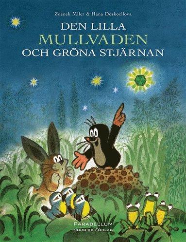 bokomslag Den lilla Mullvaden och gröna stjärnan