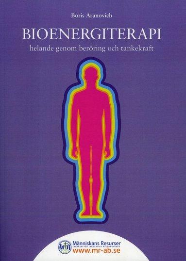 bokomslag Bioenergiterapi : helande genom beröring och tankekraft