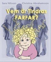 bokomslag Vem är Tindras farfar?