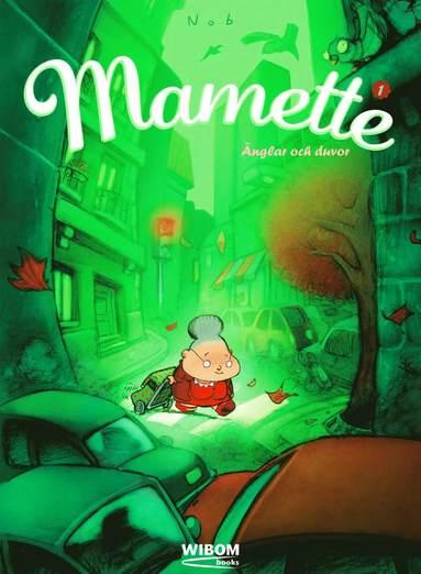 bokomslag Mamette - Änglar och duvor