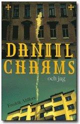 bokomslag Daniil Charms och jag