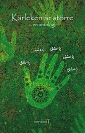 bokomslag Kärleken är större : en antologi