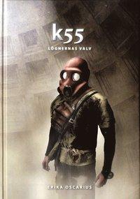 bokomslag K55 : lögnernas valv