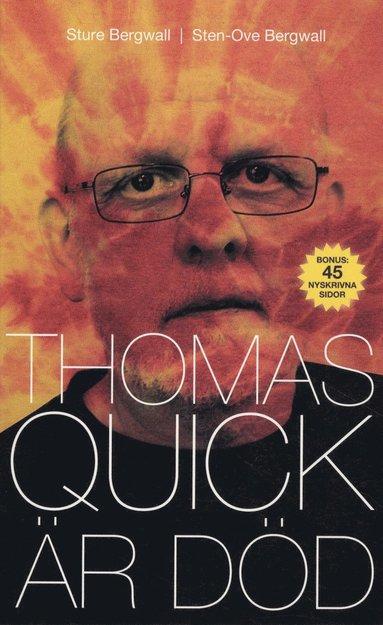 bokomslag Thomas Quick är död
