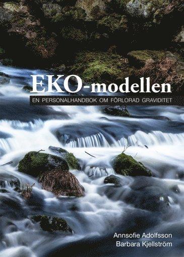 bokomslag EKO-modellen : en personalhandbok om förlorad graviditet