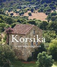 bokomslag Korsika : en reseberättelse