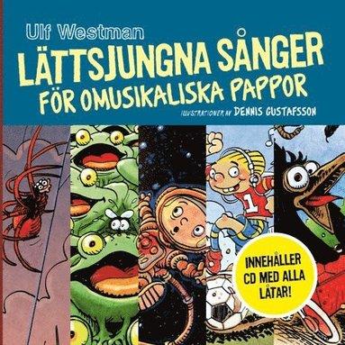 bokomslag Lättsjungna sånger för omusikaliska pappor