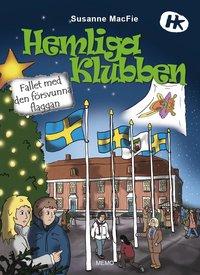 bokomslag Hemliga Klubben - Fallet med den försvunna flaggan