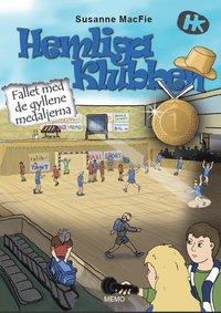 bokomslag Hemliga Klubben - Fallet med de gyllene medaljerna