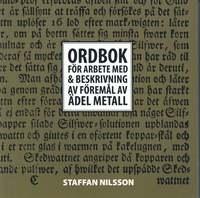 bokomslag Ordbok för arbete med & beskrivning av föremål av ädel metall