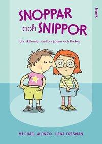 bokomslag Snoppar och snippor : om skillnaden mellan pojkar och flickor
