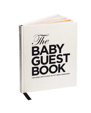 bokomslag The baby guest book : för barn som klarar av att höra sanningen