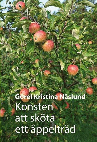 bokomslag Konsten att sköta ett äppelträd