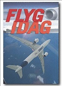 bokomslag Flyg idag : flygets årsbok 2013