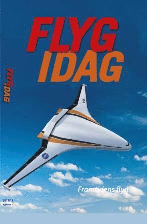 bokomslag Flyg idag :  flygets årsbok 2018
