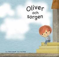 bokomslag Oliver och sorgen