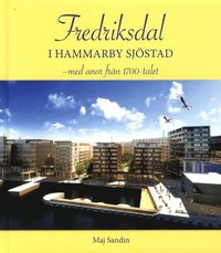 bokomslag Fredriksdal i Hammarby Sjöstad : med anor från 1700-talet