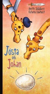 bokomslag Jösta och Johan
