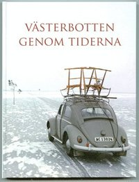 bokomslag Västerbotten genom tiderna