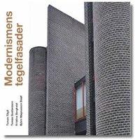 bokomslag Modernismens tegelfasader