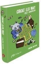 bokomslag Girighet eller makt : spelet i bankvärlden