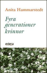 bokomslag Fyra generationer kvinnor