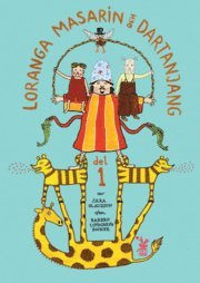 bokomslag Loranga, Masarin och Dartanjang