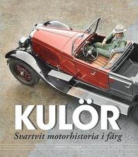 bokomslag Kulör - svartvit motorhistoria i färg